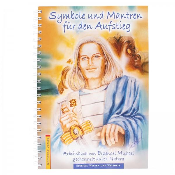 Arbeitsbuch: Symbole & Mantren für den Aufstieg