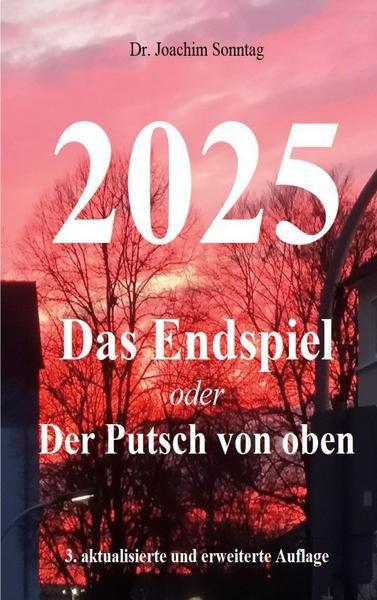 Buch: 2025 - Das Endspiel, Joachim Sonntag