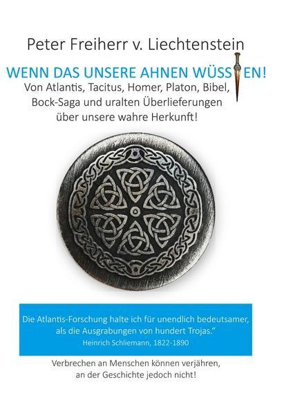 """Buch: """"Wenn das unsere Ahnen wüssten"""" von Peter Freiherr von Liechtenstein"""