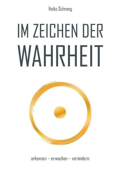 """Buch - Heiko Schrang - """"Im Zeichen der Wahrheit"""""""