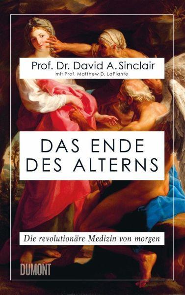Buch: Das Ende des Alterns   Dr. David A. Sinclair