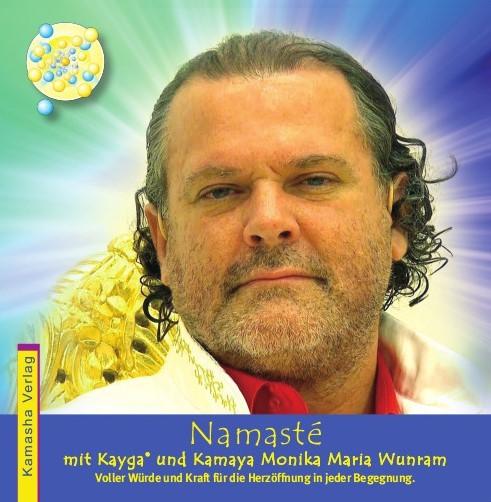 CD Namasté mit Kayga und Kamaya Monika Maria Wunram
