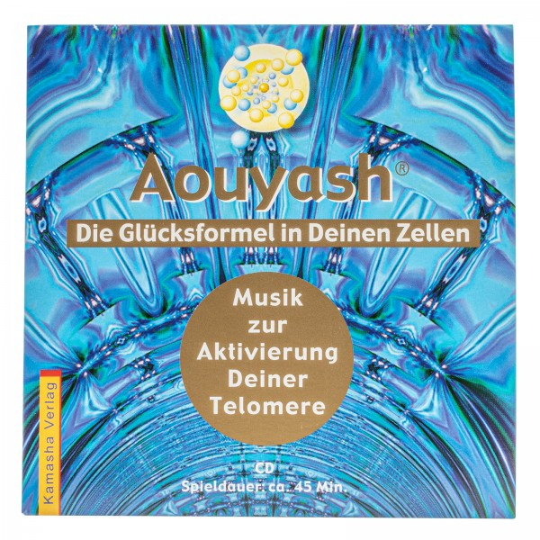 """CD Aouyash-Die Glücksformel in Deinen Zellen """"Telomere"""""""
