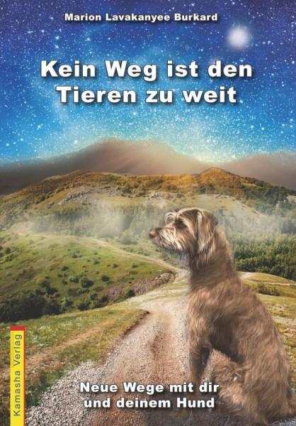 """Buch - """"Kein Weg ist den Tieren zu weit"""""""