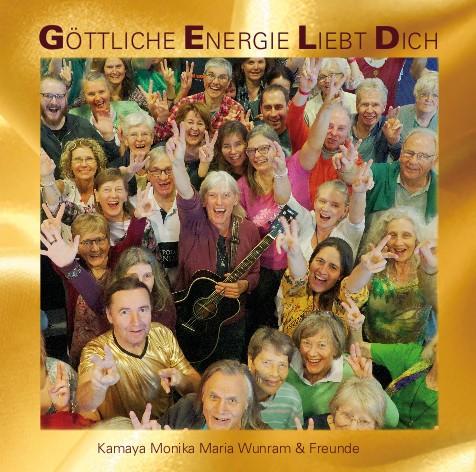 CD - Göttliche Energie liebt Dich von Kamaya Monika Maria Wunram & Freunde